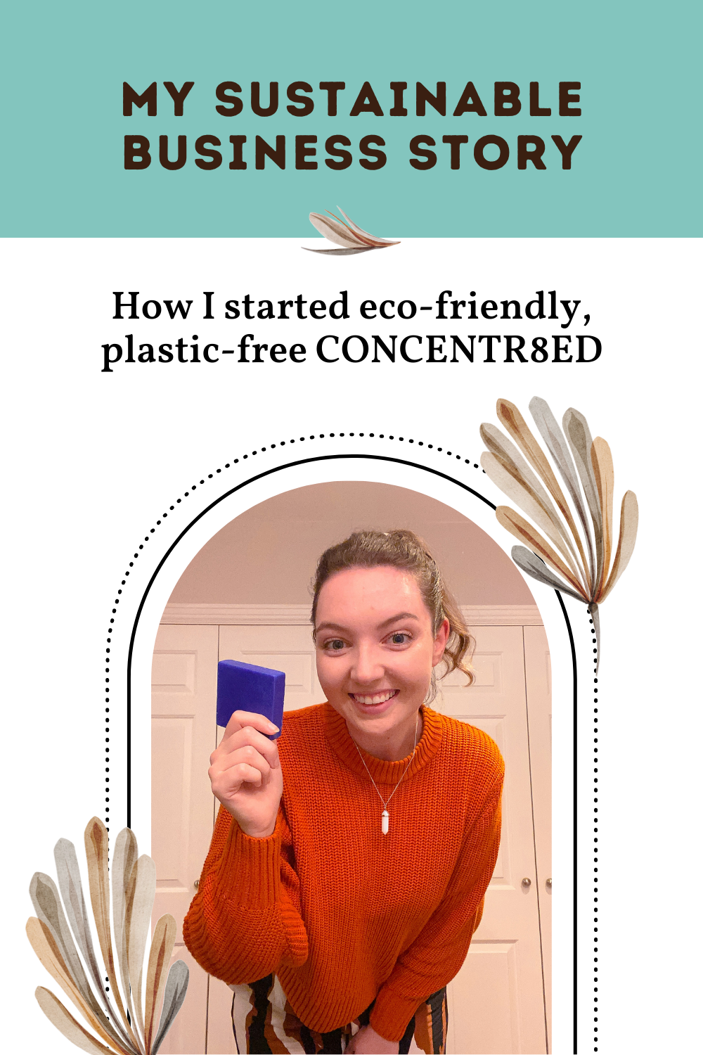 My sustainable business story: how I launched CONCENTR8ED.  Eco friendly businesses and sustainable brands are rising in popularity. A social business is a great way to ethically make extra money.   Learn how I started an eco friendly business and grew a sustainable brand