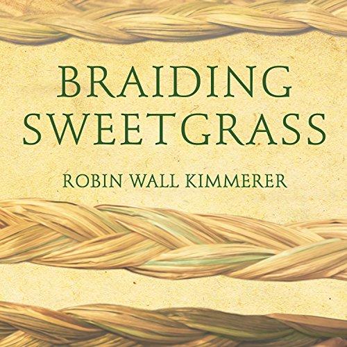 Braiding sweetgrass book environmental sustainability - sarah bassett