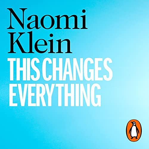 This changes everything climate change capitalism eco-friendly books - sarah bassett