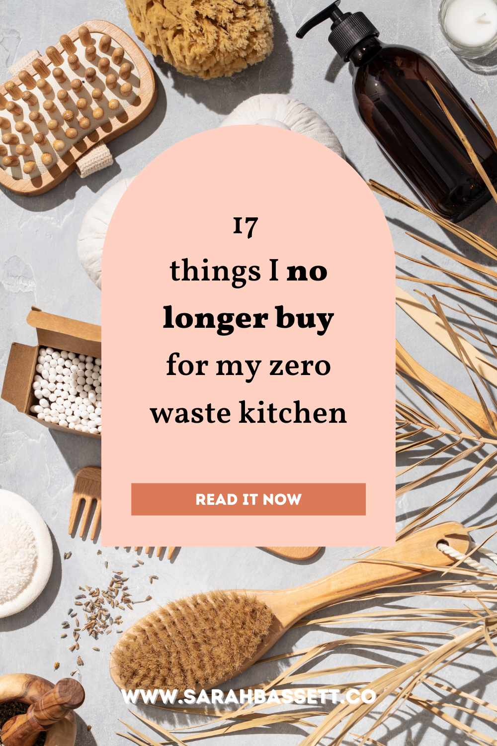 Zero waste kitchen: 17 things I no longer buy for eco-friendly, plastic-free, sustainable living